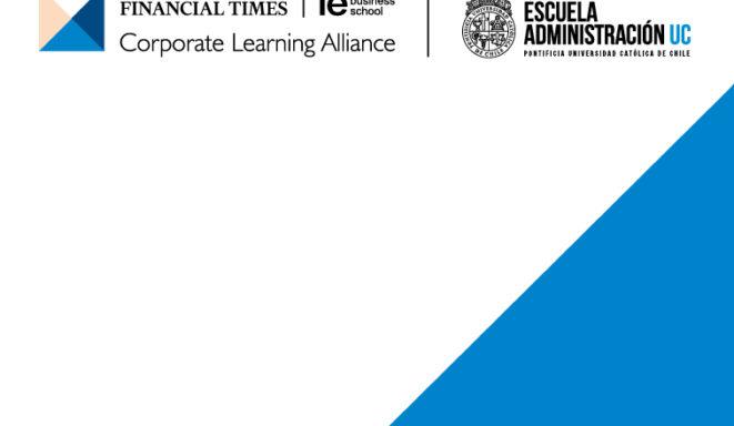 Primer evento Alianza Global CLA, entre Escuela de Administración UC y el Grupo Financial Times y el IE Business School de Madrid