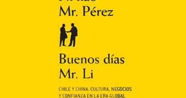 "Profesora Claudia Labarca lanza libro ""Ni hao Mr. Pérez. Buenos días, Mr. Li"""