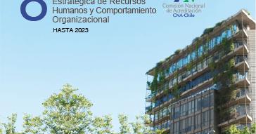 CNA Acredita al Magíster en Dirección Estratégica de Recursos Humanos y Comportamiento Organizacional
