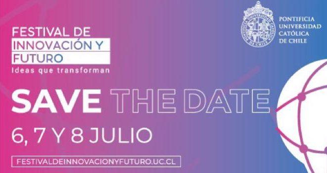 Festival de Innovación y Futuro UC vuelve en su tercera versión con formato online y con invitados líderes en sus áreas