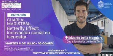 Festival de Innovación y Futuro UC contará con CEO de Betterfly, Eduardo Della Maggiora, como speaker de apertura en su tercera versión